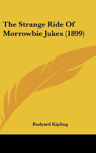 9781161839074: The Strange Ride Of Morrowbie Jukes (1899)