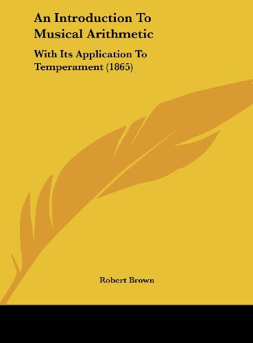 9781161847062: An Introduction To Musical Arithmetic: With Its Application To Temperament (1865)