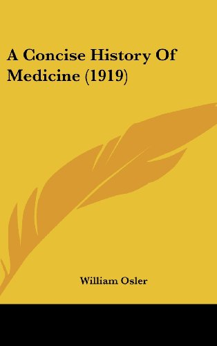9781161850628: A Concise History Of Medicine (1919)