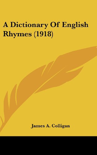 9781161851571: A Dictionary Of English Rhymes (1918)