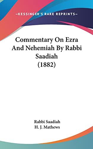 9781161861181: Commentary On Ezra And Nehemiah By Rabbi Saadiah (1882) (Hebrew Edition)