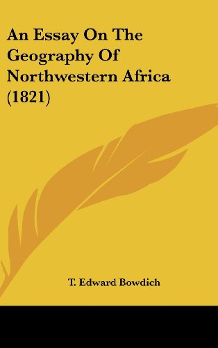 9781161863482: An Essay on the Geography of Northwestern Africa (1821)
