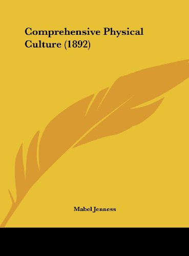 9781161864137: Comprehensive Physical Culture (1892)