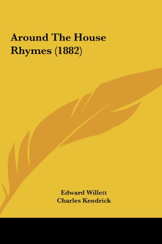 9781161867664: Around the House Rhymes (1882)