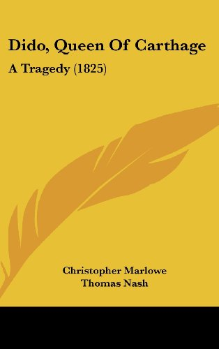 9781161870152: Dido, Queen of Carthage: A Tragedy (1825)