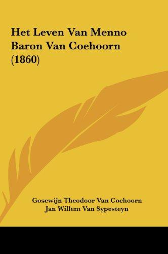 9781161872859: Het Leven Van Menno Baron Van Coehoorn (1860)