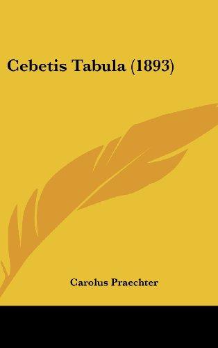 9781161875782: Cebetis Tabula (1893) (Latin Edition)