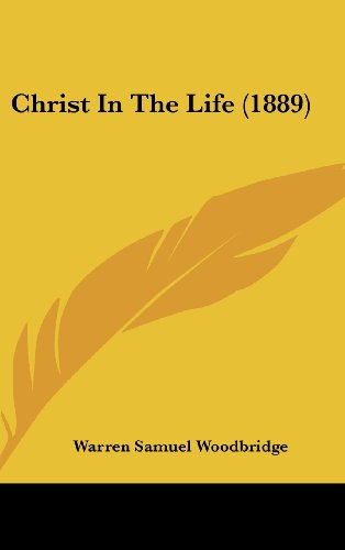 9781161878790: Christ In The Life (1889)