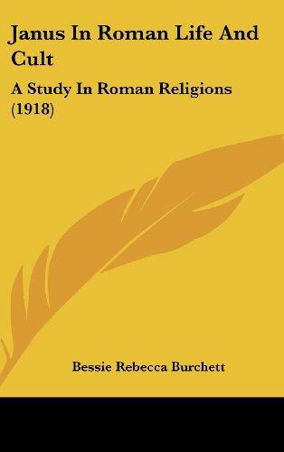 9781161888928: Janus In Roman Life And Cult: A Study In Roman Religions (1918)