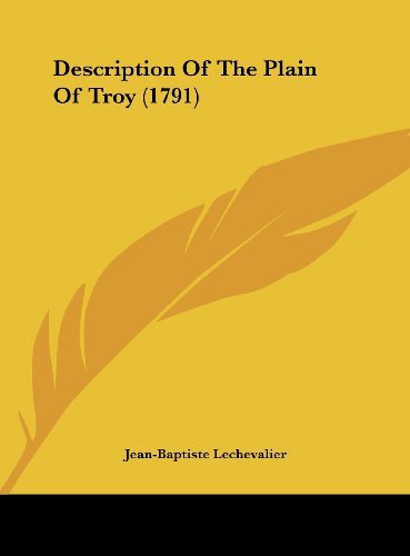 9781161892253: Description of the Plain of Troy (1791)
