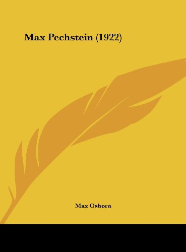 9781161892734: Max Pechstein (1922)