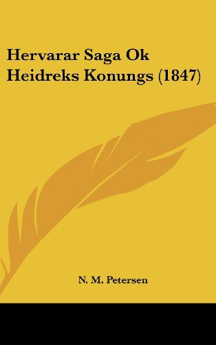 9781161899306: Hervarar Saga Ok Heidreks Konungs (1847)