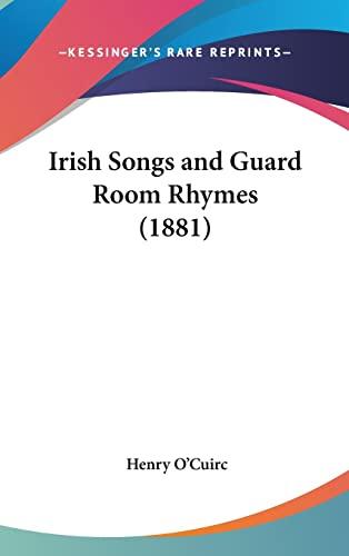 9781161901825: Irish Songs and Guard Room Rhymes (1881)