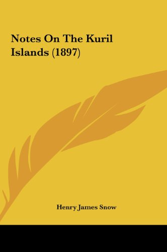 9781161902082: Notes On The Kuril Islands (1897)