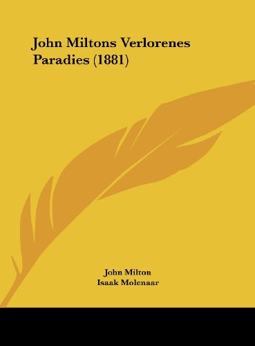 9781161907940: John Miltons Verlorenes Paradies (1881)