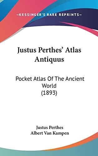 9781161910063: Justus Perthes' Atlas Antiquus: Pocket Atlas Of The Ancient World (1893)