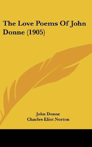 9781161913781: The Love Poems Of John Donne (1905)