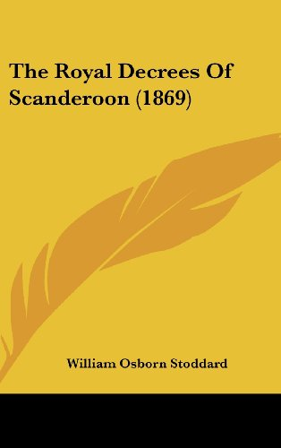 9781161922301: The Royal Decrees of Scanderoon (1869)