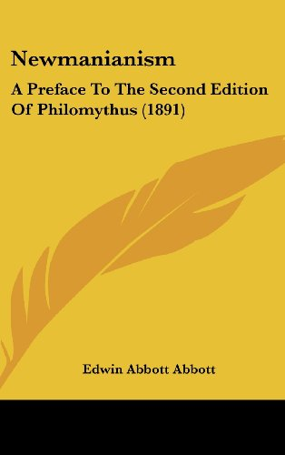 9781161924664: Newmanianism: A Preface To The Second Edition Of Philomythus (1891)