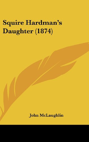 Squire Hardman's Daughter (1874) (1161926216) by McLaughlin, John