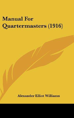 9781161926736: Manual for Quartermasters (1916)