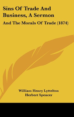 9781161926804: Sins of Trade and Business, a Sermon: And the Morals of Trade (1874)