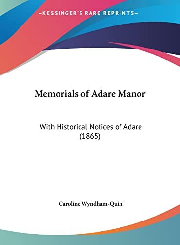 9781161930023: Memorials of Adare Manor: With Historical Notices of Adare (1865)