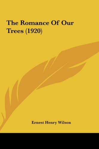 9781161930146: The Romance Of Our Trees (1920)