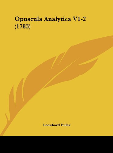 9781161931136: Opuscula Analytica V1-2 (1783) (Latin Edition)