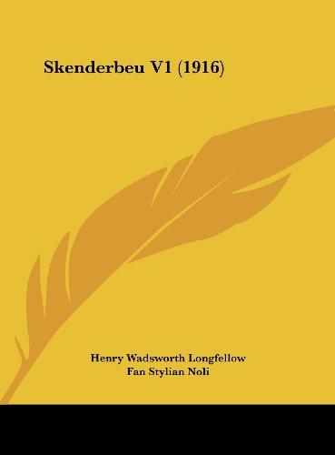 9781161934052: Skenderbeu V1 (1916) (Albanian Edition)