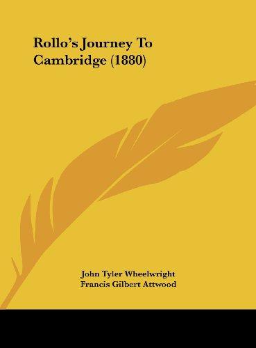 Rollo's Journey To Cambridge (1880): John Tyler Wheelwright,