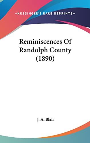 9781161939200: Reminiscences Of Randolph County (1890)
