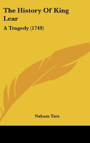 9781161941685: The History of King Lear: A Tragedy (1749)