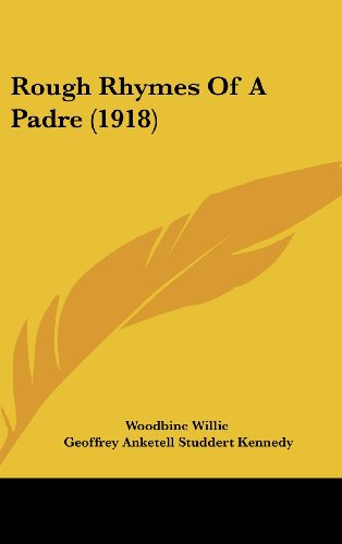 9781161945768: Rough Rhymes Of A Padre (1918)