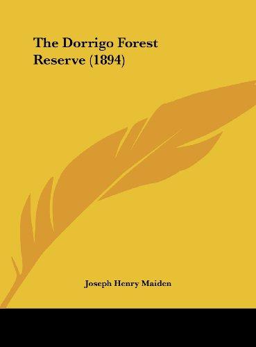 9781161956115: The Dorrigo Forest Reserve (1894)