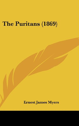 9781161957303: The Puritans (1869)