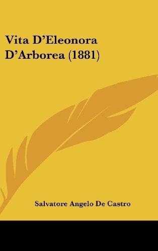 9781161957976: Vita D'Eleonora D'Arborea (1881)