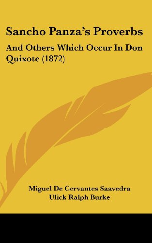 9781161958065: Sancho Panza's Proverbs: And Others Which Occur in Don Quixote (1872)