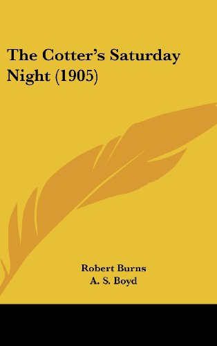 9781161965377: The Cotter's Saturday Night (1905)