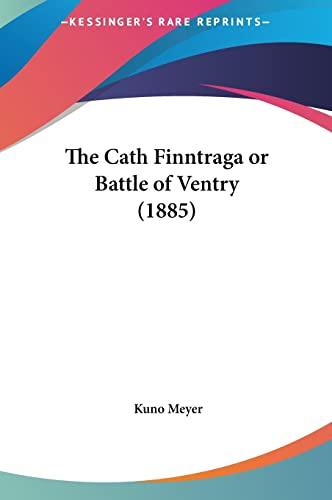 9781161968903: The Cath Finntraga or Battle of Ventry (1885)