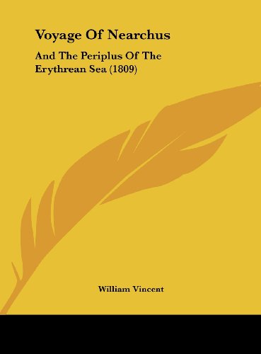 9781161968934: Voyage of Nearchus: And the Periplus of the Erythrean Sea (1809)