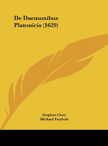 9781161981339: De Daemonibus Platonicis (1629) (Latin Edition)