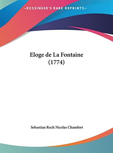 9781161981698: Eloge de La Fontaine (1774)