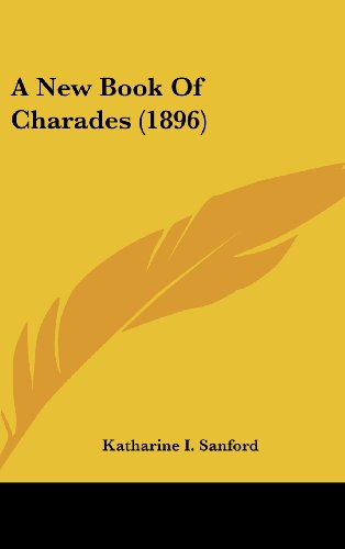 9781161983111: A New Book Of Charades (1896)