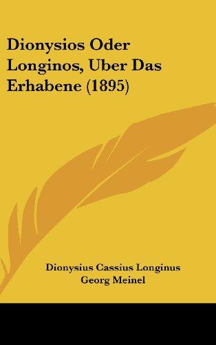 9781162004129: Dionysios Oder Longinos, Uber Das Erhabene (1895)