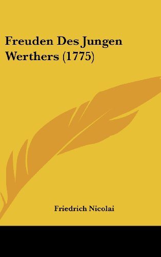 9781162004198: Freuden Des Jungen Werthers (1775)
