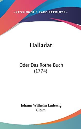 Halladat: Oder Das Rothe Buch (1774) (German Edition)