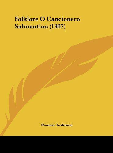 9781162012612: Folklore O Cancionero Salmantino (1907)