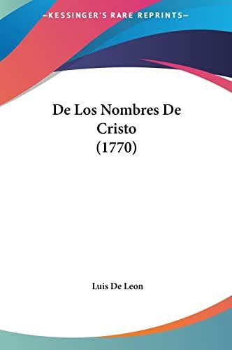 9781162015392: de Los Nombres de Cristo (1770)