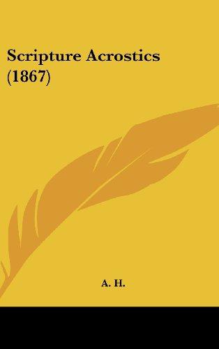 Scripture Acrostics (1867) (Hardback)